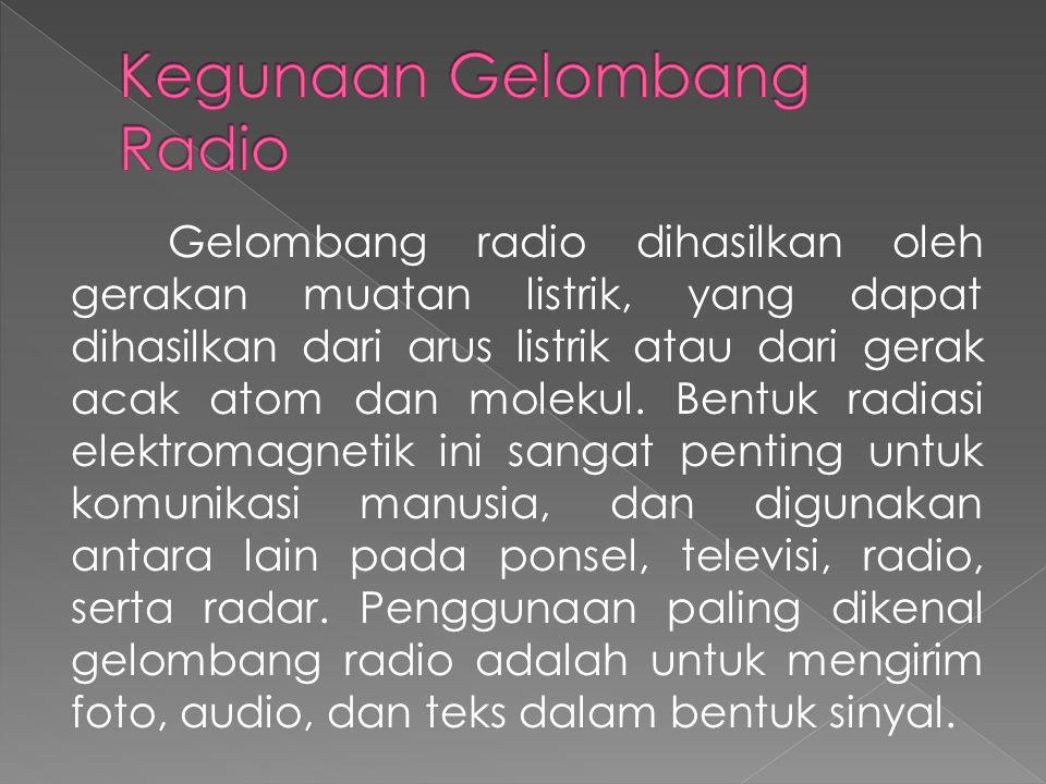 Kegunaan Gelombang Radio