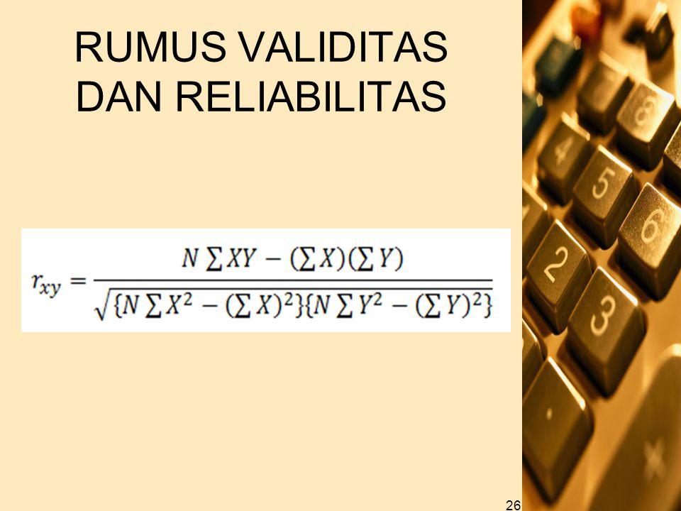 RUMUS VALIDITAS DAN RELIABILITAS
