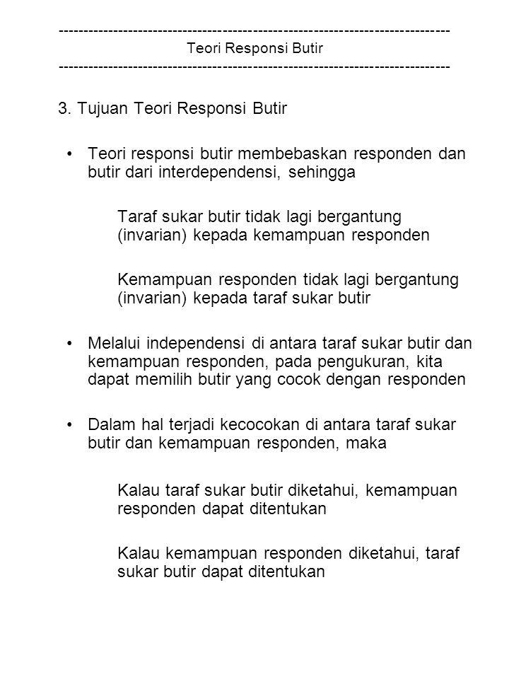3. Tujuan Teori Responsi Butir
