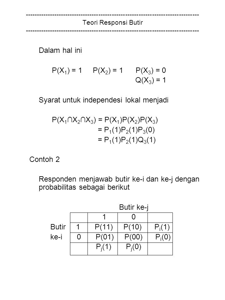 Syarat untuk independesi lokal menjadi P(X1∩X2∩X3) = P(X1)P(X2)P(X3)