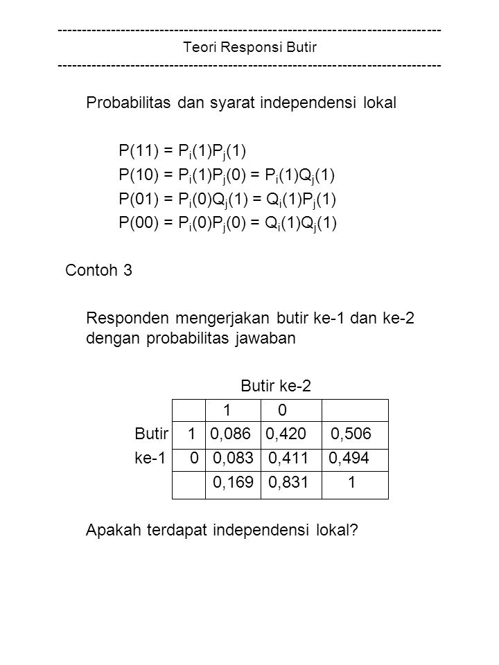 Probabilitas dan syarat independensi lokal P(11) = Pi(1)Pj(1)