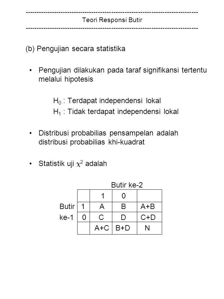 (b) Pengujian secara statistika