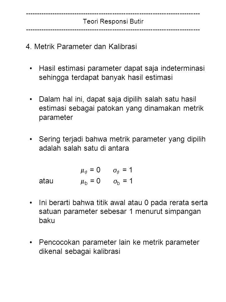 4. Metrik Parameter dan Kalibrasi
