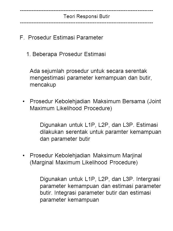F. Prosedur Estimasi Parameter 1. Beberapa Prosedur Estimasi