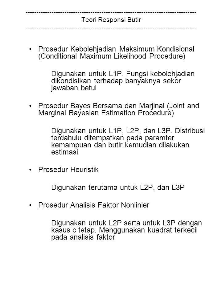 Digunakan terutama untuk L2P, dan L3P