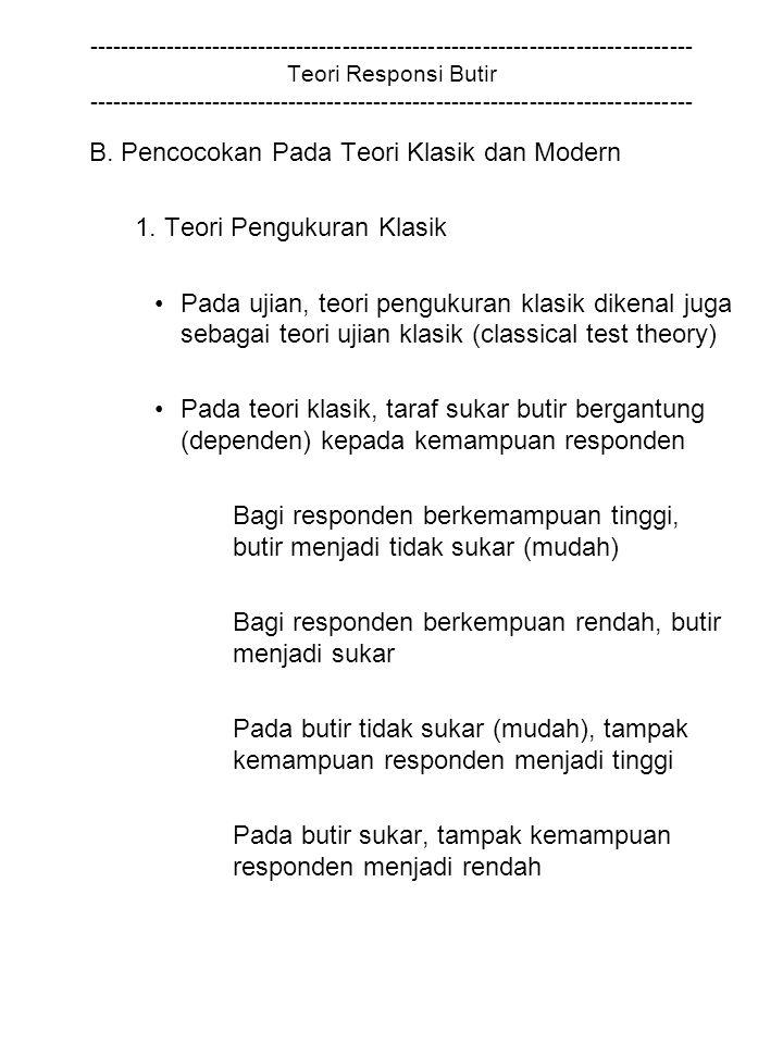B. Pencocokan Pada Teori Klasik dan Modern 1. Teori Pengukuran Klasik