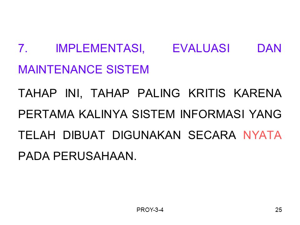 7. IMPLEMENTASI, EVALUASI DAN MAINTENANCE SISTEM