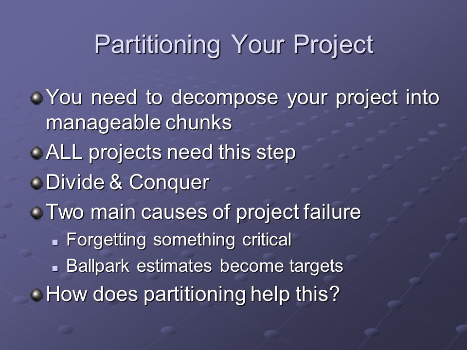 Partitioning Your Project