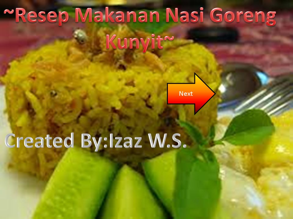 ~Resep Makanan Nasi Goreng Kunyit~