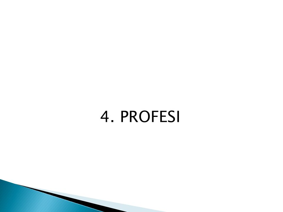 4. PROFESI