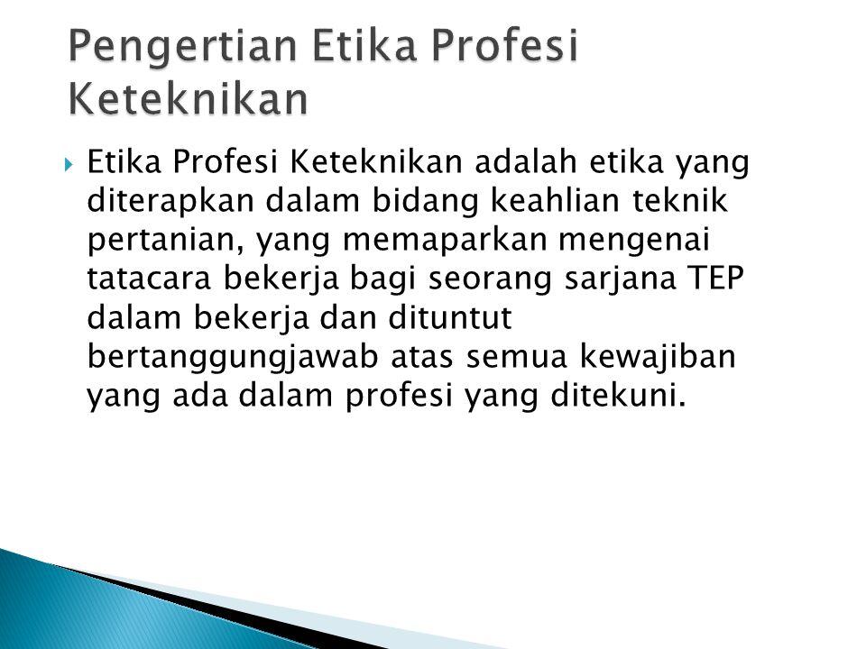 Pengertian Etika Profesi Keteknikan
