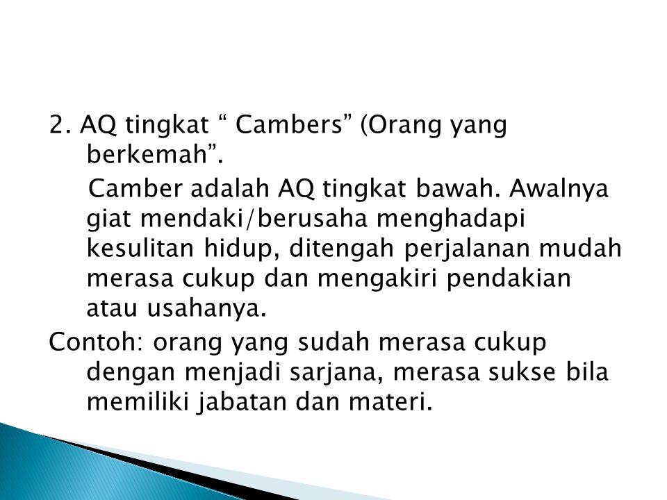 2. AQ tingkat Cambers (Orang yang berkemah