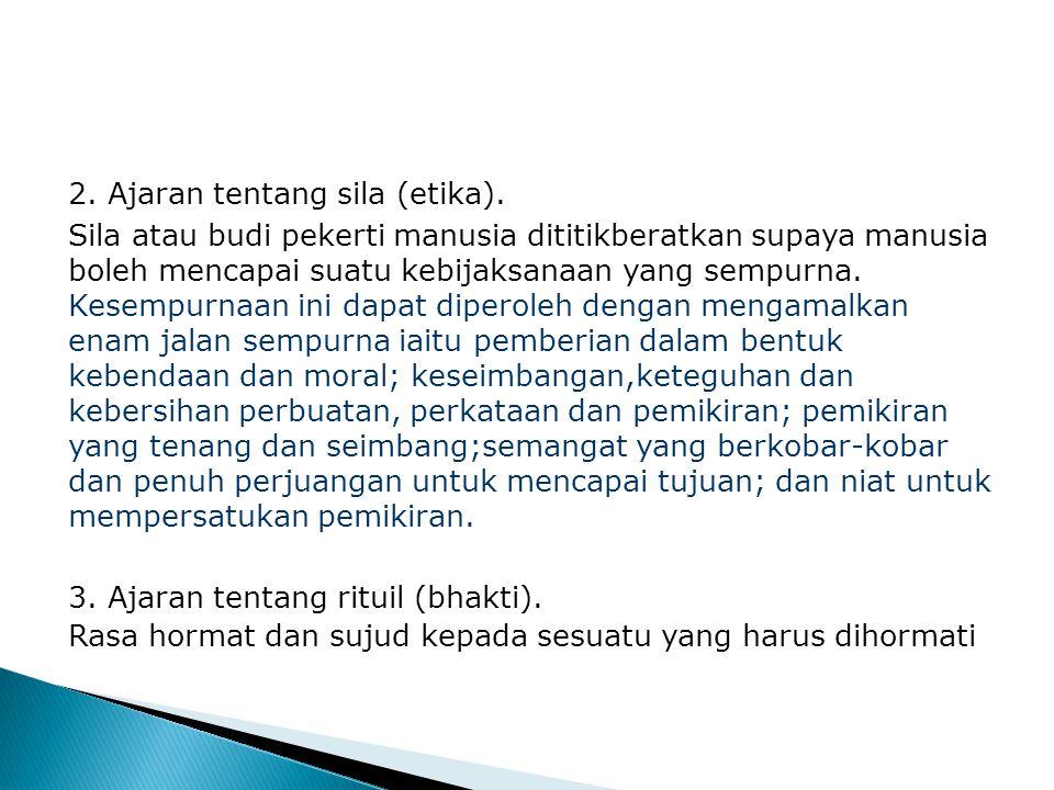 2. Ajaran tentang sila (etika).
