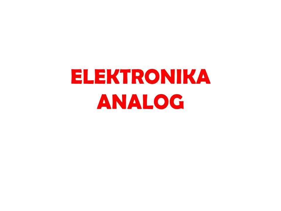 ELEKTRONIKA ANALOG