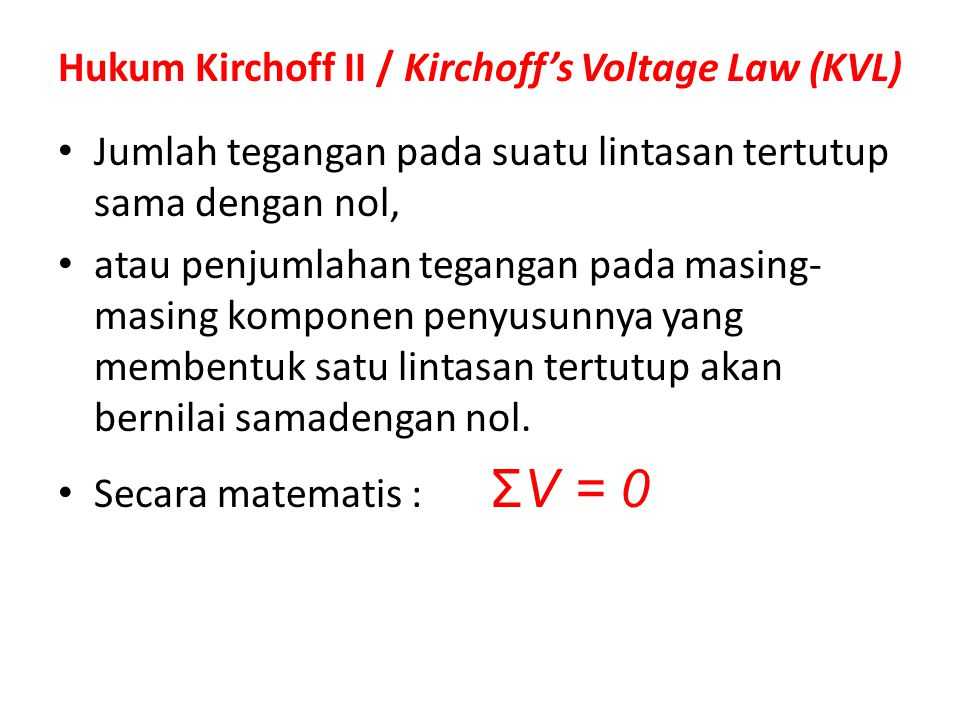 Hukum Kirchoff II / Kirchoff's Voltage Law (KVL)