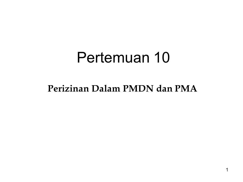 Perizinan Dalam PMDN dan PMA
