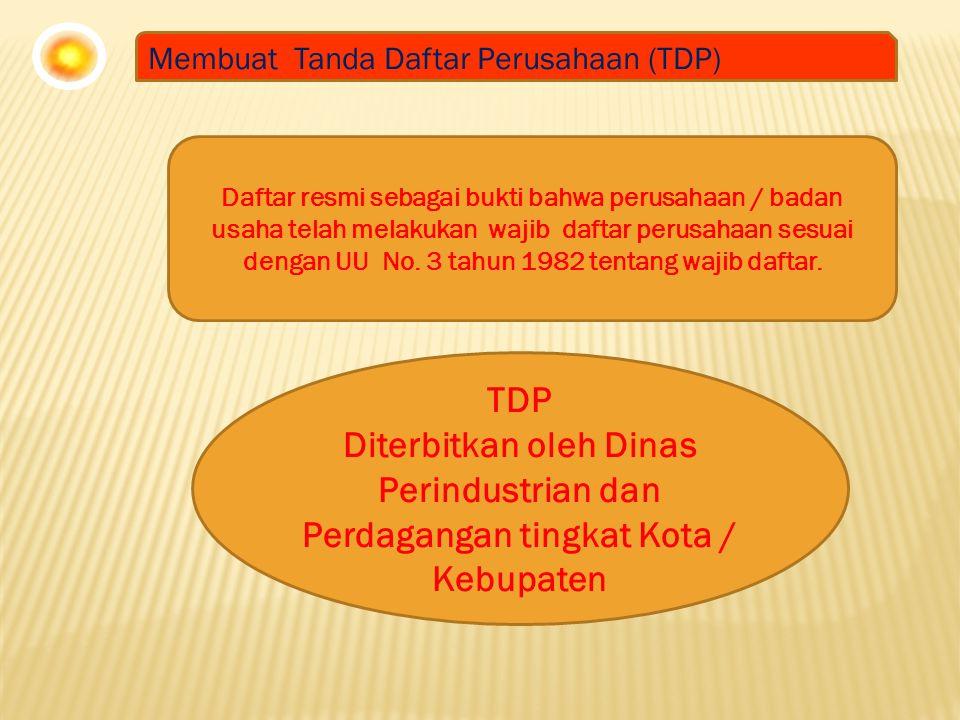 Membuat Tanda Daftar Perusahaan (TDP)