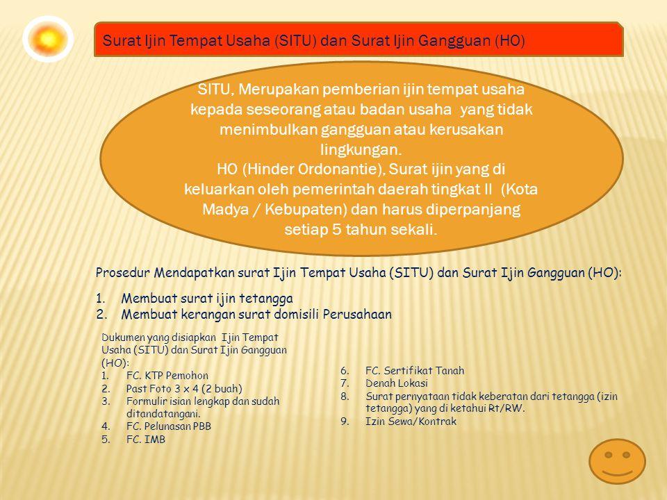 Surat Ijin Tempat Usaha (SITU) dan Surat Ijin Gangguan (HO)