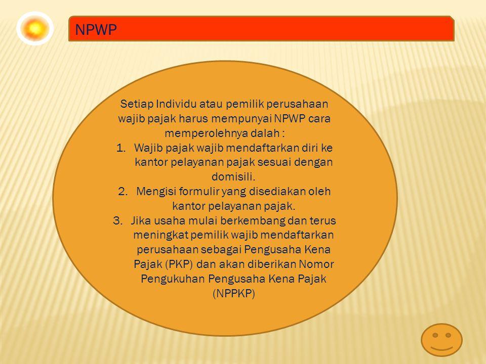 Mengisi formulir yang disediakan oleh kantor pelayanan pajak.