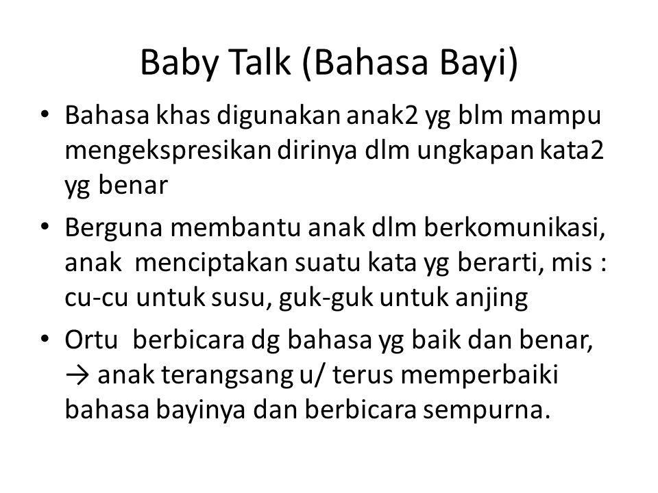 Baby Talk (Bahasa Bayi)