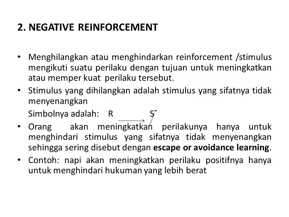 2. NEGATIVE REINFORCEMENT