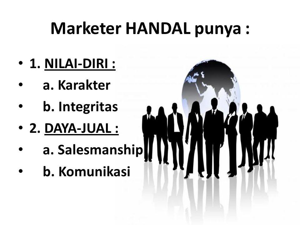 Marketer HANDAL punya :