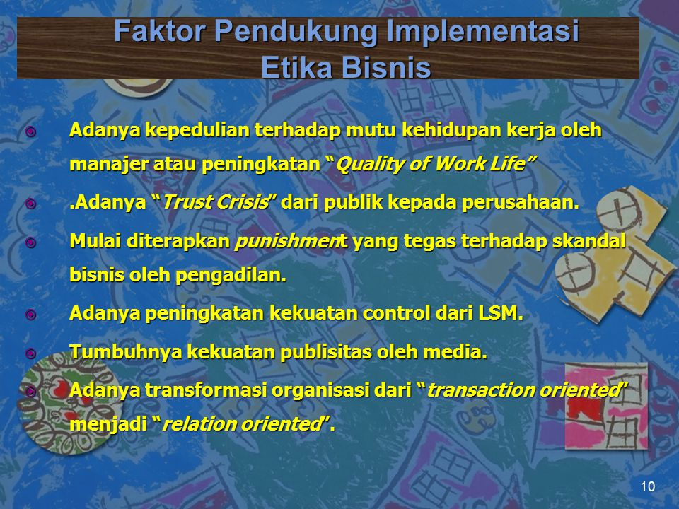 Faktor Pendukung Implementasi Etika Bisnis