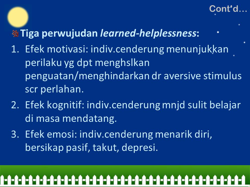 Tiga perwujudan learned-helplessness: