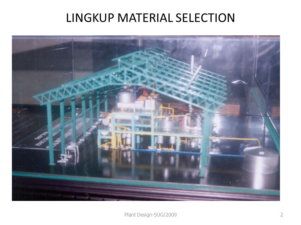 LINGKUP MATERIAL SELECTION