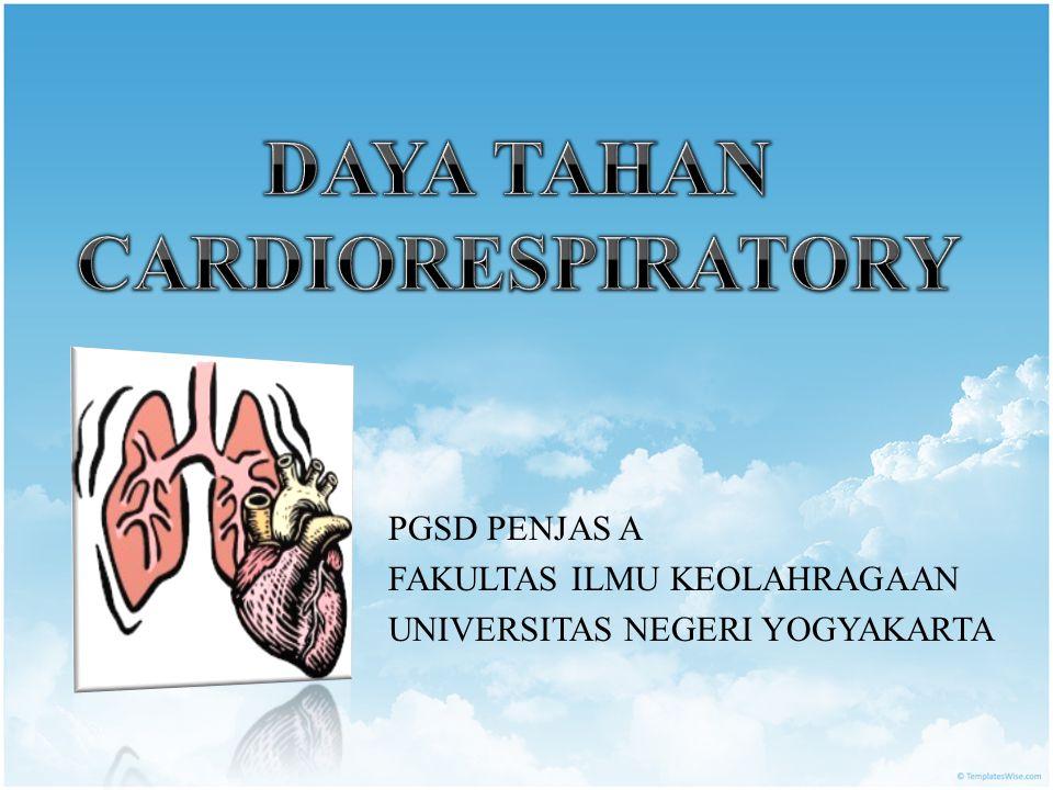 DAYA TAHAN CARDIORESPIRATORY