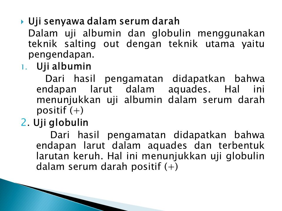 2. Uji globulin Uji senyawa dalam serum darah