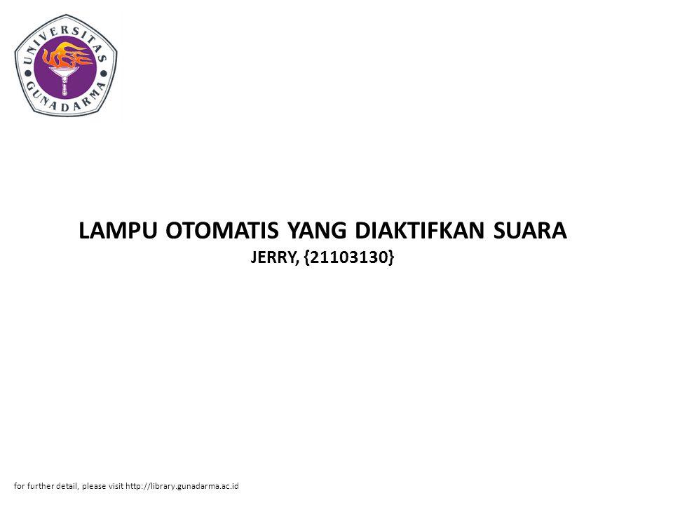 LAMPU OTOMATIS YANG DIAKTIFKAN SUARA JERRY, {21103130}