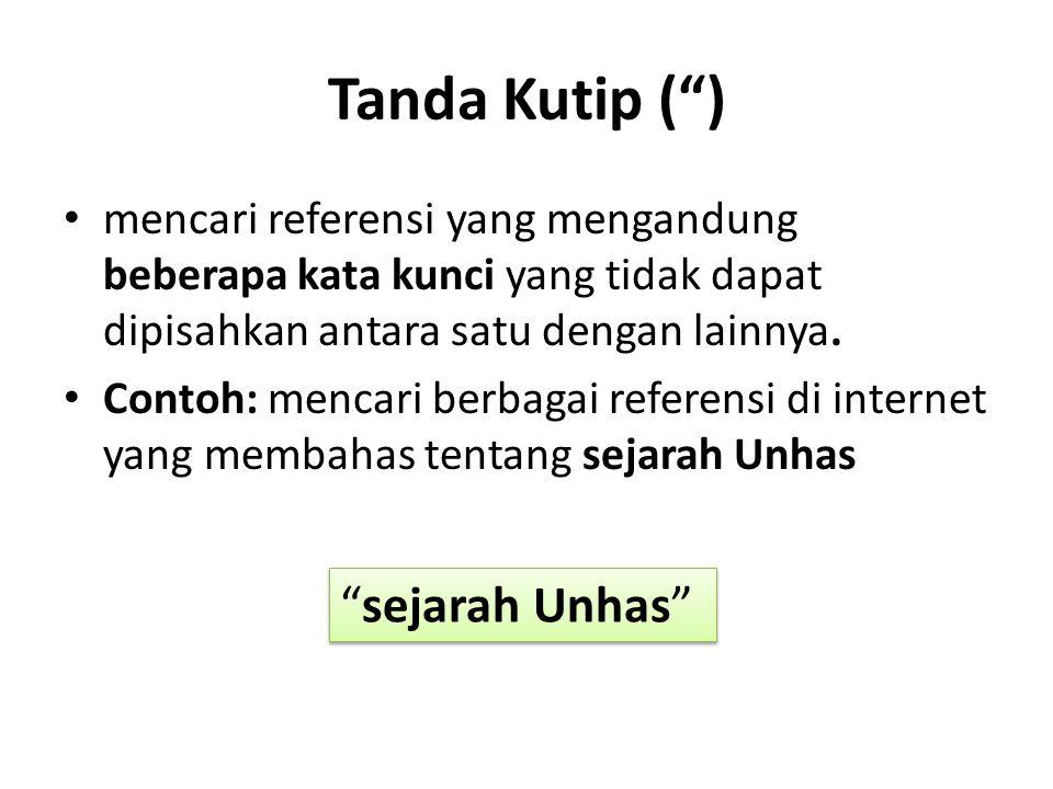 Tanda Kutip ( ) sejarah Unhas