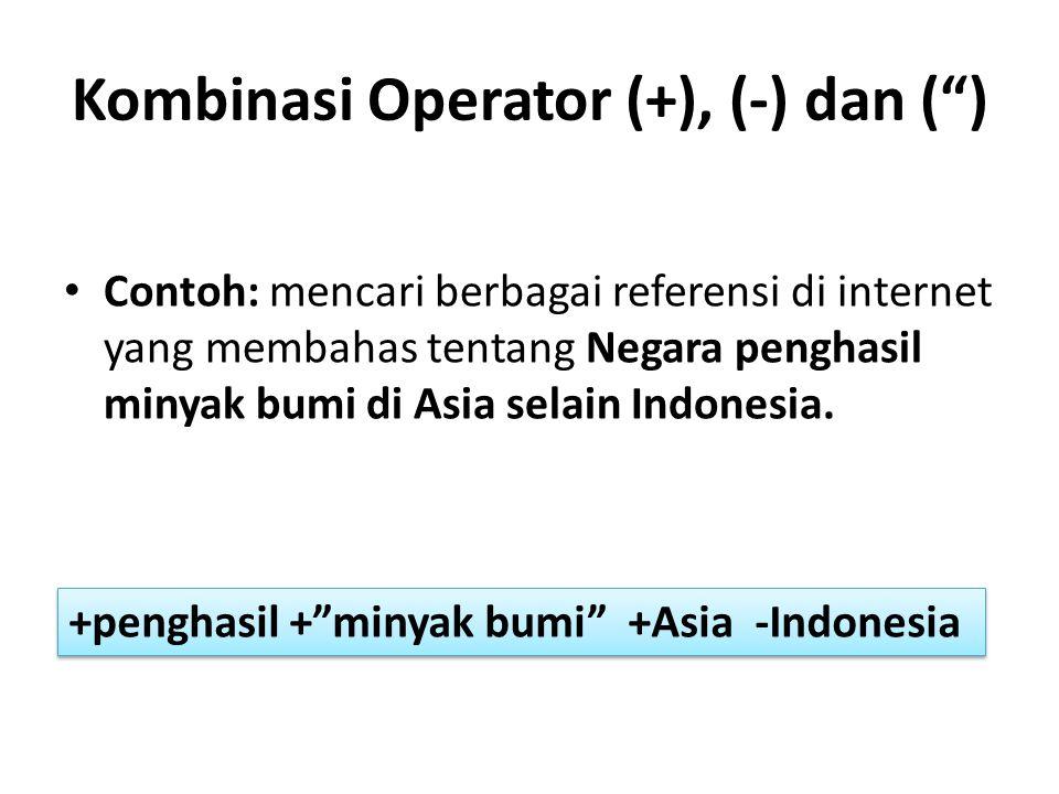 Kombinasi Operator (+), (-) dan ( )