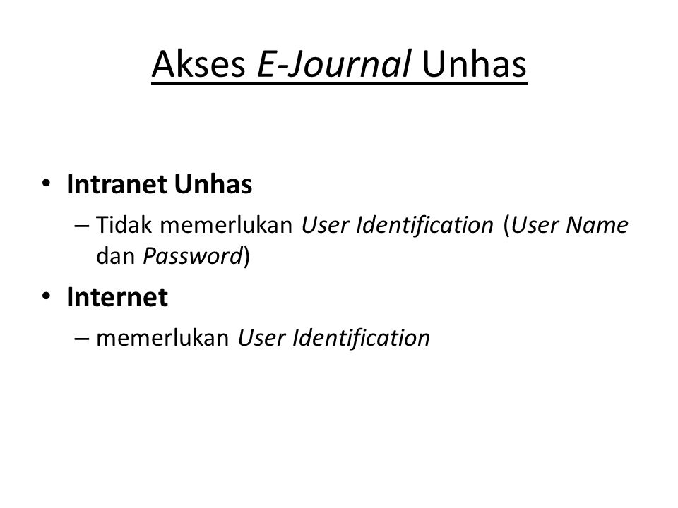 Akses E-Journal Unhas Intranet Unhas Internet