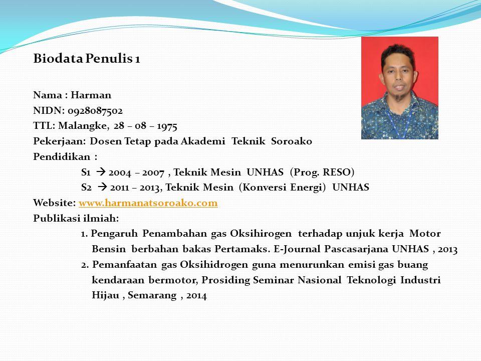 Biodata Penulis 1 Nama : Harman NIDN: 0928087502