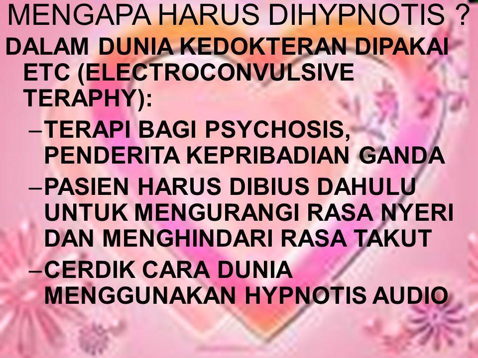 MENGAPA HARUS DIHYPNOTIS