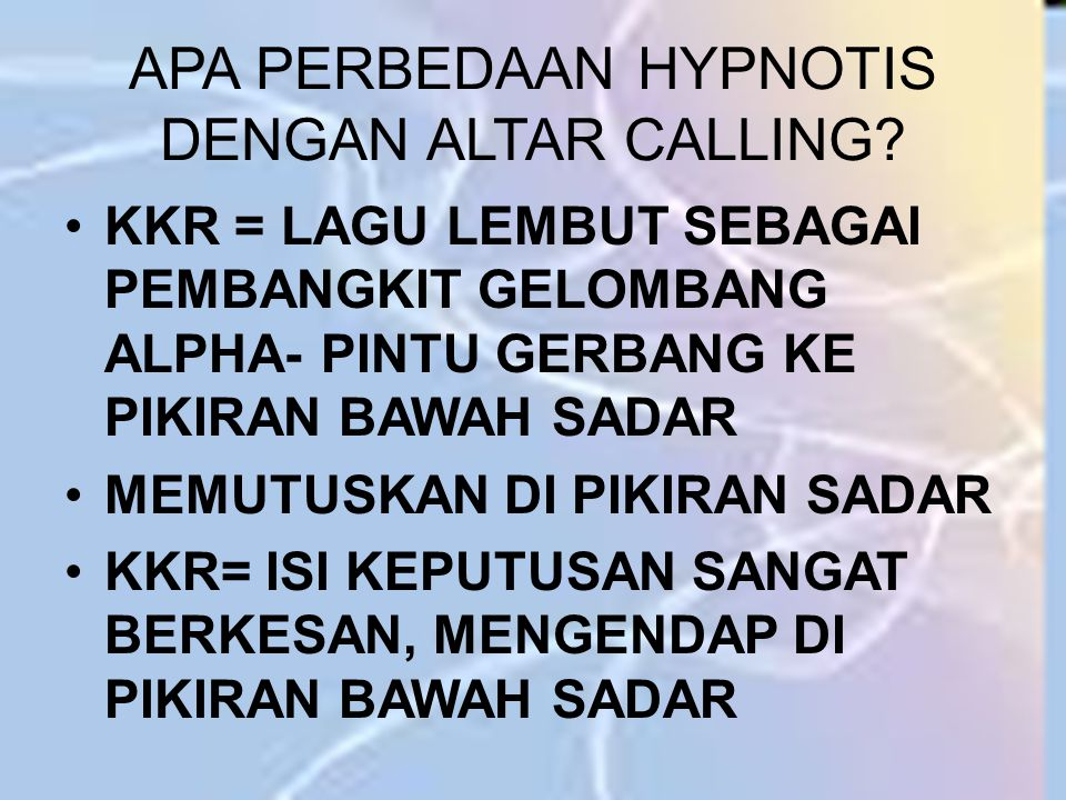 APA PERBEDAAN HYPNOTIS DENGAN ALTAR CALLING