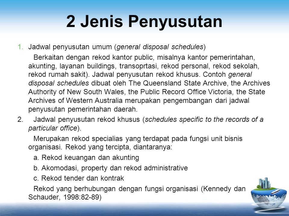 2 Jenis Penyusutan Jadwal penyusutan umum (general disposal schedules)
