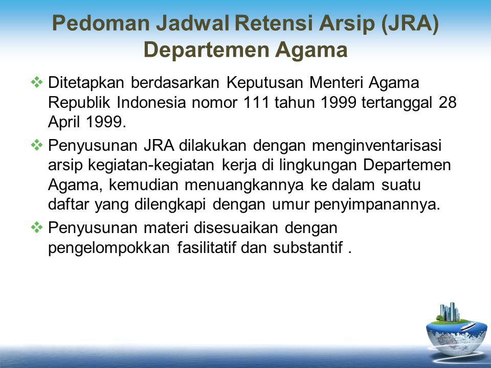 Pedoman Jadwal Retensi Arsip (JRA) Departemen Agama