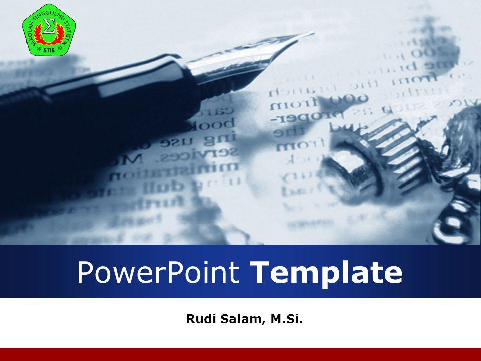 PowerPoint Template Rudi Salam, M.Si.