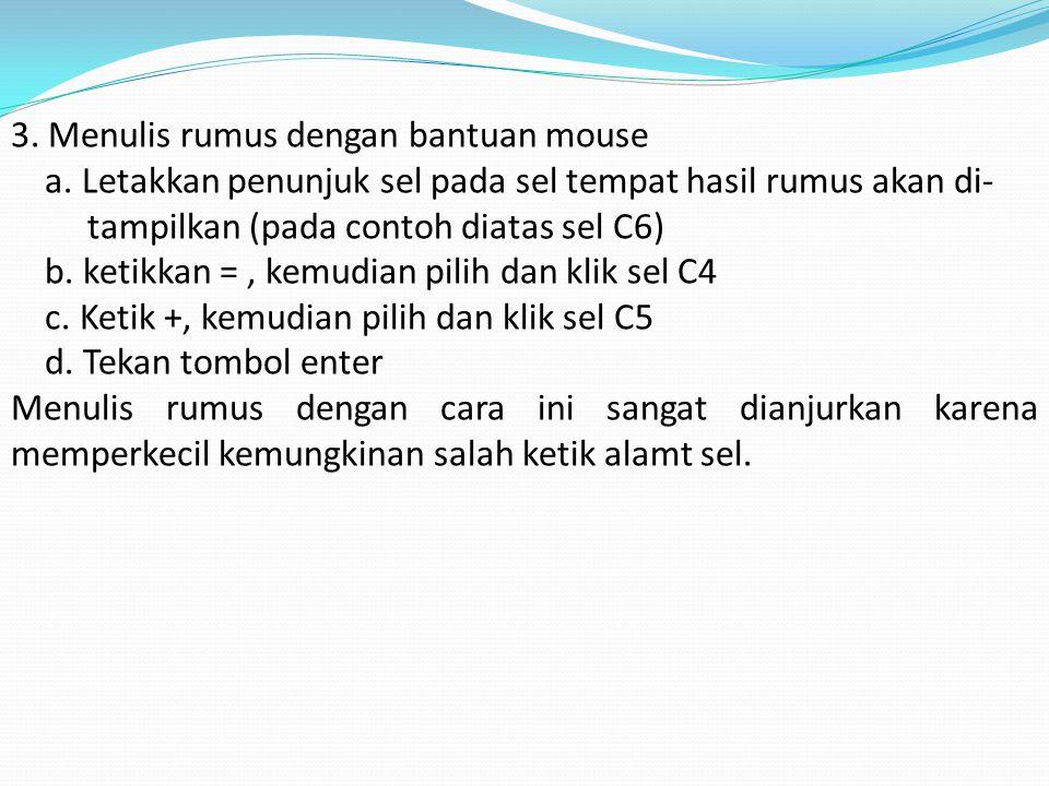 3. Menulis rumus dengan bantuan mouse