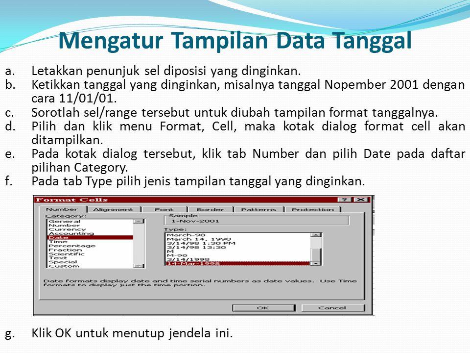Mengatur Tampilan Data Tanggal