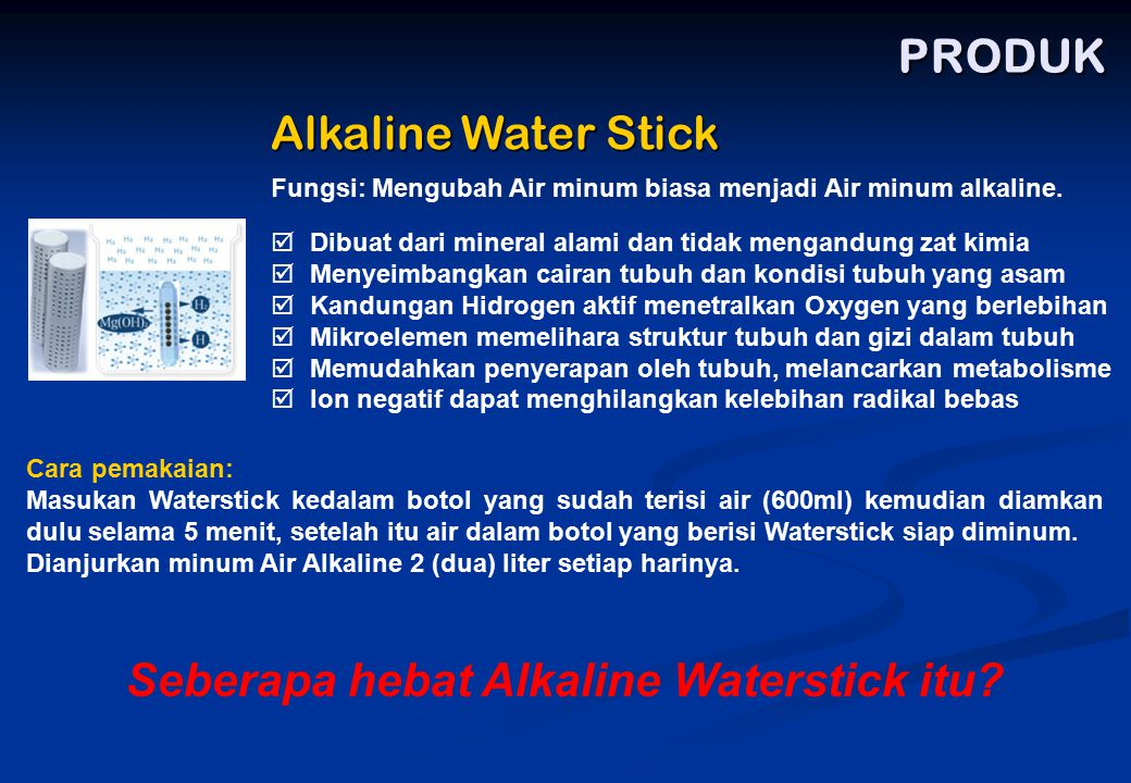 Seberapa hebat Alkaline Waterstick itu