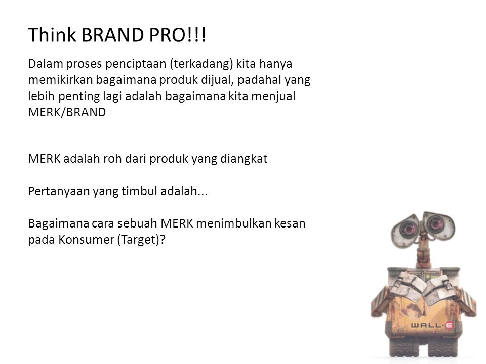 Think BRAND PRO!!!