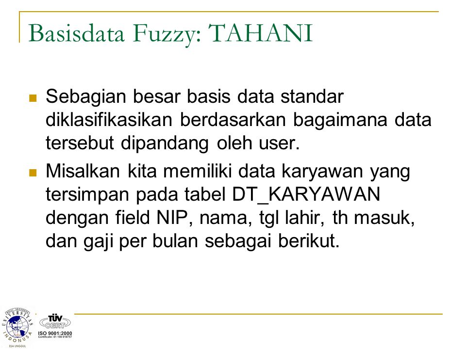 Basisdata Fuzzy: TAHANI