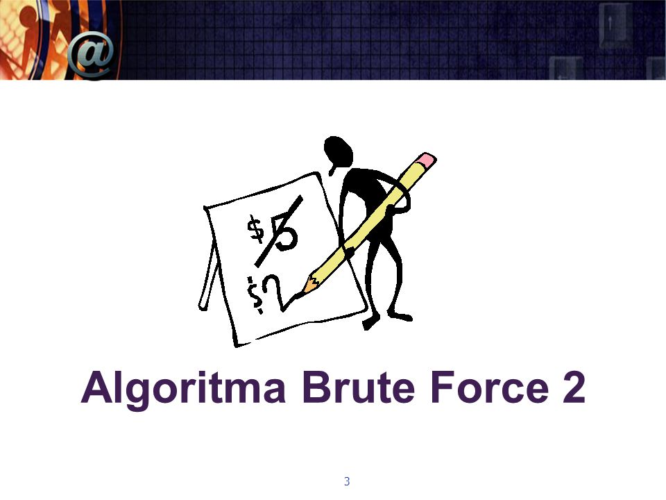 Algoritma Brute Force 2