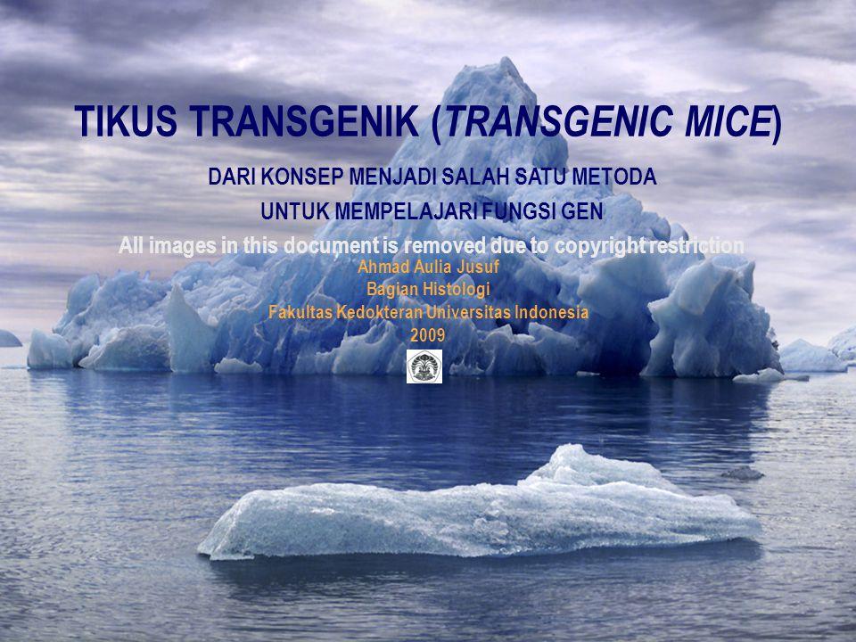 TIKUS TRANSGENIK (TRANSGENIC MICE)
