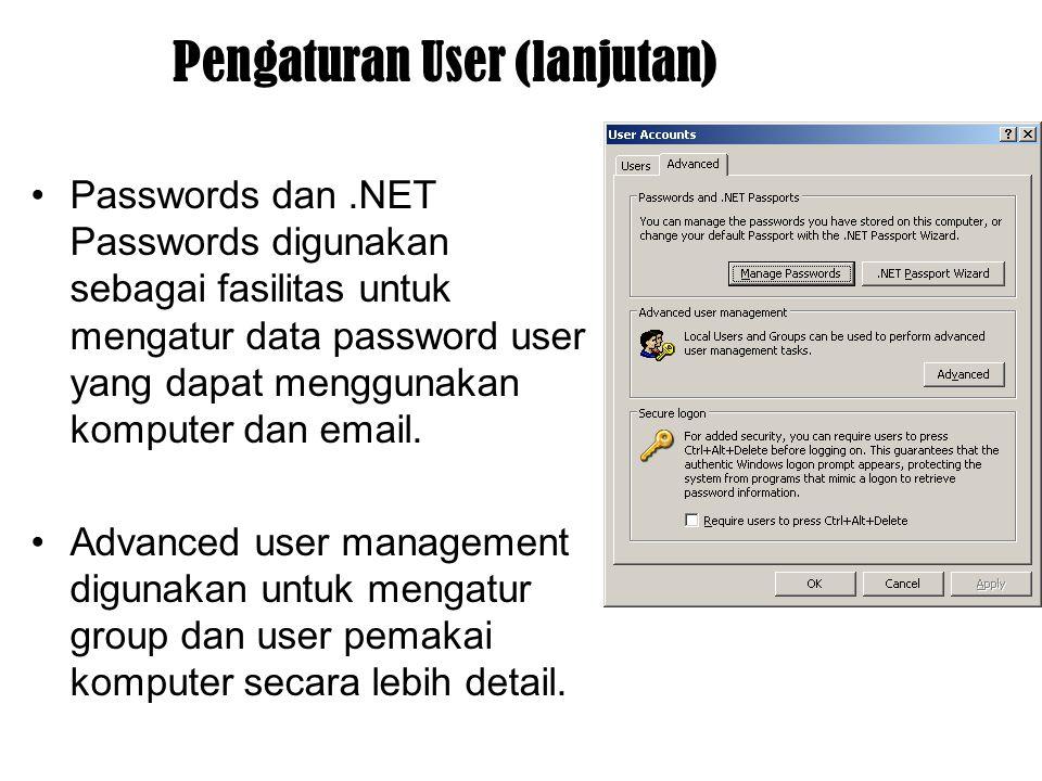 Pengaturan User (lanjutan)