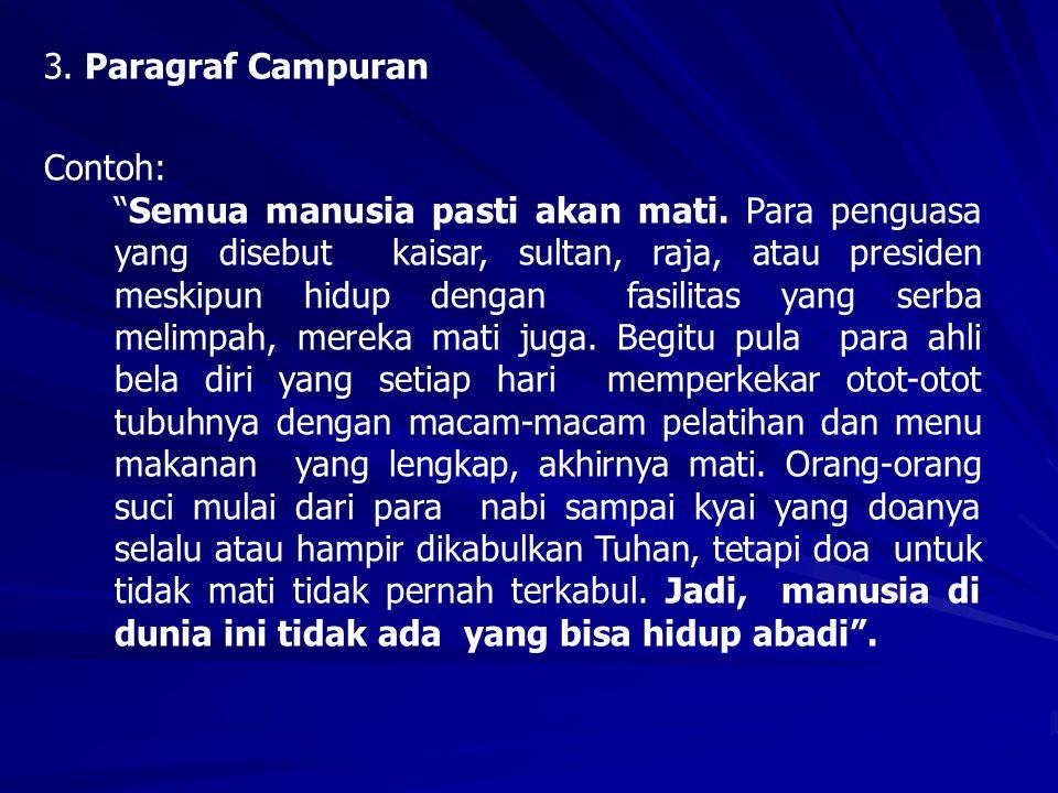3. Paragraf Campuran Contoh: